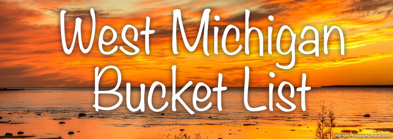 West Michigan Summer Bucket List West Michigan Tourist