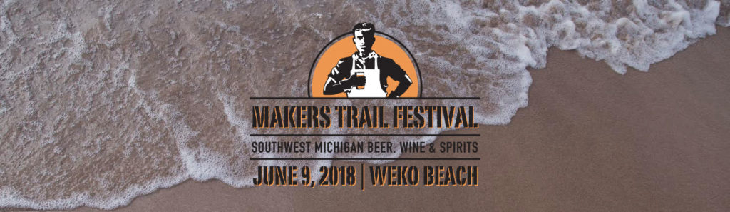 New Makers Trail Festival – Showcasing Southwest Michigan's Wines, Beers and Spirits